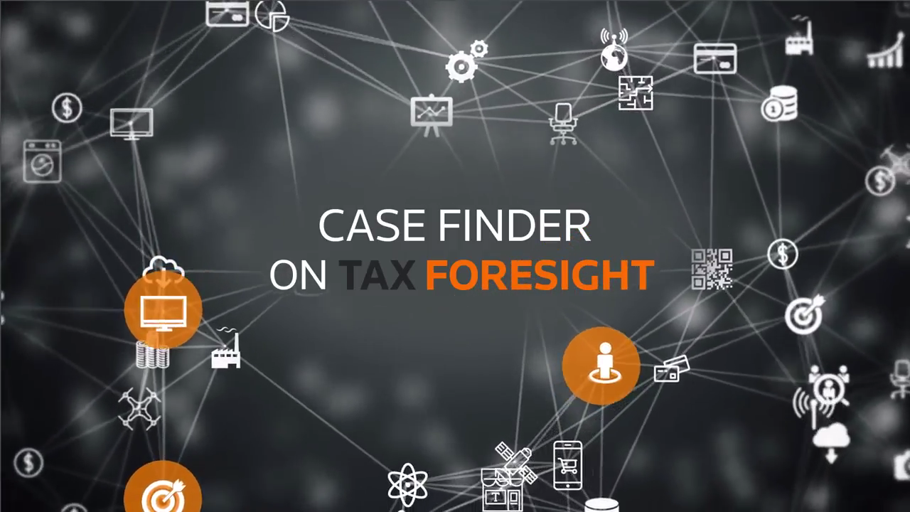 Case Finders on Tax Foresight